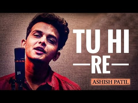Tu Hi Re    Ashish Patil    A.R. Rahman    Whatsapp Status Video 2019