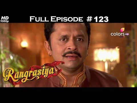 Rangrasiya - Full Episode 123 - With English Subtitles
