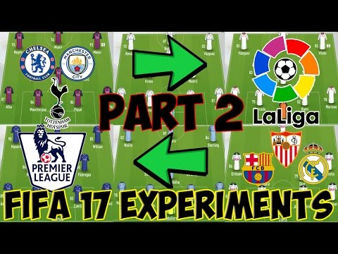 WHAT IF THE TOP 3 ENGLISH AND SPAIN TEAMS SWAPPED PART 2-FIFA 17 EXPERIMENTS-FIFA 17 CAREER MODE