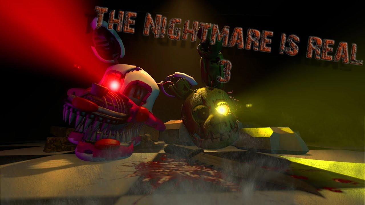 Roblox Sfm Fnaf Song Noticed Audio Sfm Fnaf The Nightmare Is Real 3 Youtube