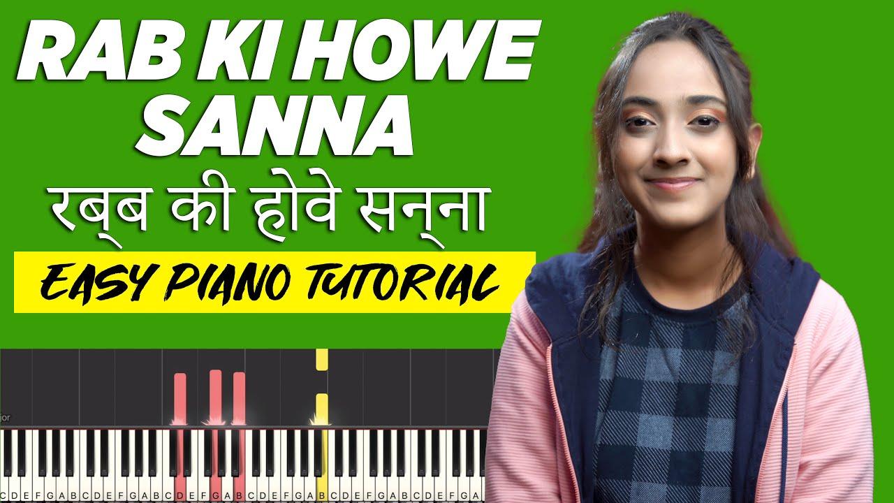 RAB KI HOWE SANNA रब्ब की होवे सन्ना - Easy Chords and Notes for Piano/Keyboard | Yeshu Ke Geet
