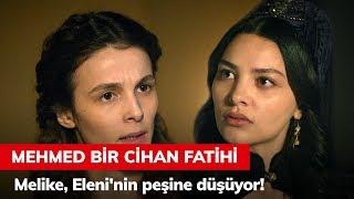 Melike, Eleni'nin Peşine Düşüyor! - Mehmed Bir Cihan Fatihi 3. Bölüm