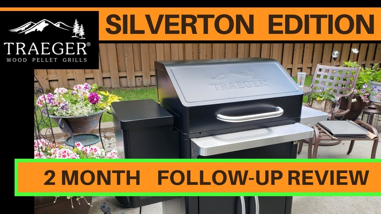 2 Month Follow-Up for 2018 Traeger Silverton