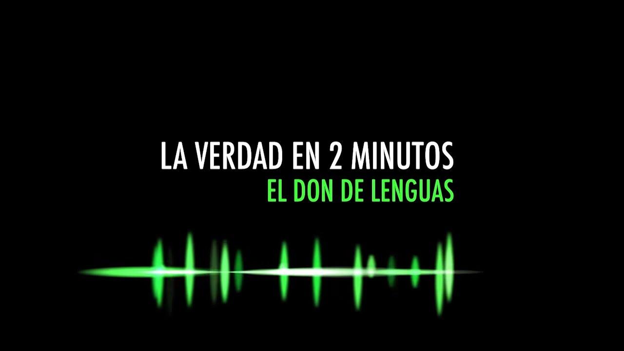 El Don De Lenguas 1x07 La Verdad En 2 Minutos Youtube