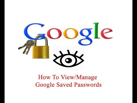 How To View/Manage Google Saved Passwords