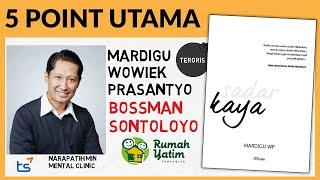Download Lagu Buku Sadar Kaya Oleh Mardigu Wowiek P. Atau Bossman Mardigu Sontoloyo | Review Buku mp3