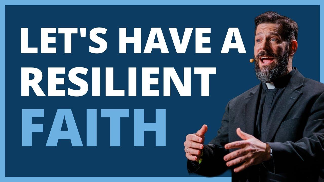Fr. Mike Schmitz: Anti-Fragile Faith | SEEK2019