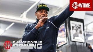 Luis Ortiz Fighting for His Family   SHOWTIME CHAMPIONSHIP BOXING