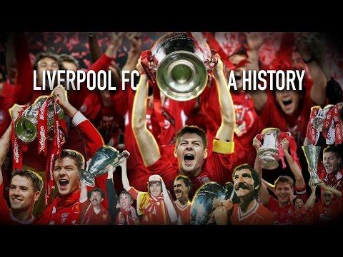 Liverpool FC - A History