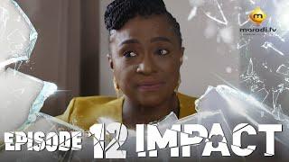 Série - Impact - Episode 12 - VOSTFR