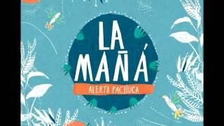 La mañá (disco completo) - Alerta Pachuca (2014)
