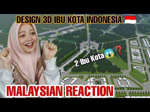 3D Ibu Kota Baru Indonesia Malaysia Reaction