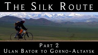 Cycling the Silk Route - Part 2