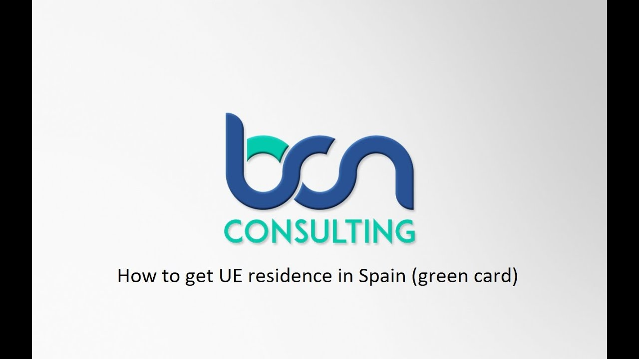 How to get UE residence in Spain (green card)