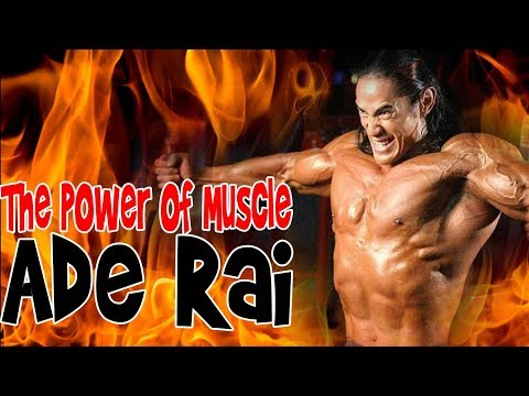Amazing! Dismantle the Secret of Victory Ade Rai As crowned as Muscle # 1 in Asia