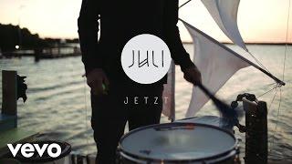 Juli - Jetzt (Live)