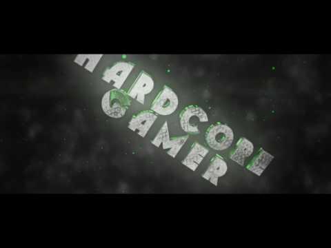 HARDCORE GAMER'S NEW INTRO
