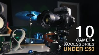 Video 10 Best Camera Accessories Under £50 download MP3, 3GP, MP4, WEBM, AVI, FLV September 2018
