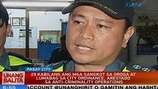 29 kabilang ang mga sangkot sa droga at lumabag sa city ordinance, arestado