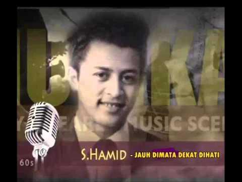 JAUH DIMATA DEKAT DIHATI - S.Hamid