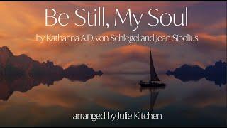 Be Still My Soul - Instrumental Hymn with Lyrics
