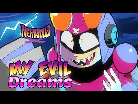 Nefarious Fanimatic - My Evil Dreams