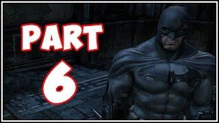 Batman Arkham City - Part 6 - Jamming Batman! (Return to Arkham)