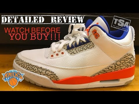 newest f6ff6 bf804 Air Jordan 3 Knicks Rivals Retro Sneaker HONEST Detailed Review & Sizing -  WATCH B4 YOU BUY THEM!