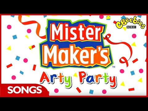 CBeebies: Mister Maker's Arty Party - Theme Song