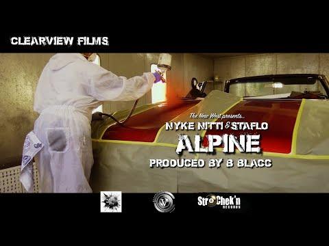 Nyke Nitti & Staflo - Alpine (prod by B Blacc)