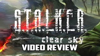 sTALKER Clear Sky Review