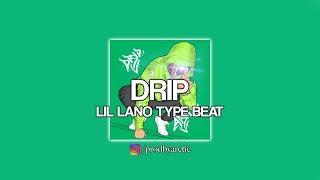 LIL LANO TYPE BEAT | DRIP | prod. by Arctic Beats