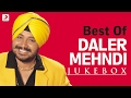 Download Best of Daler Mehndi -  Audio Jukebox MP3 song and Music Video