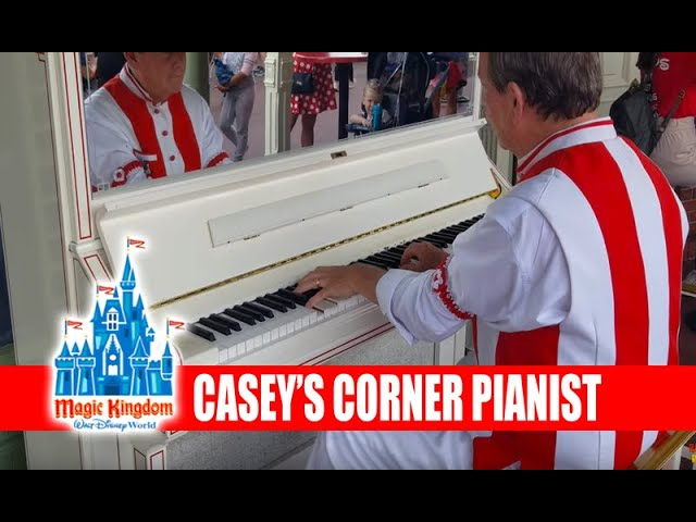 Casey's Corner Piano Player Main Street USA - Walt Disney World Magic Kingdom Music