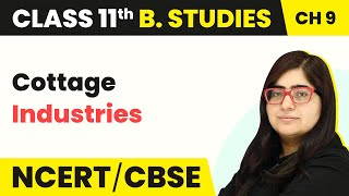Cottage Industries | Class 11 Business Studies