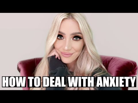 HOW TO DEAL WITH ANXIETY | MY TIPS