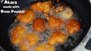 How to make Akara with Bean Powder | How to make bean Cakes with Bean Powder