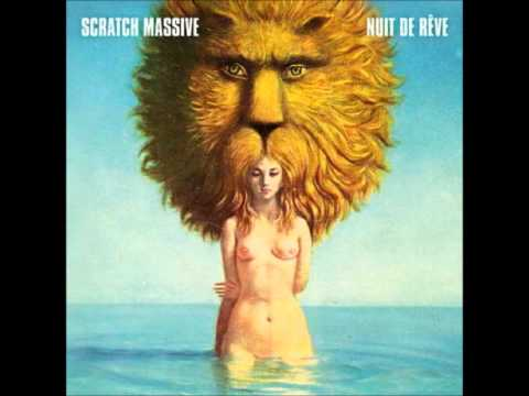 Scratch Massive - Nuit de mes reves