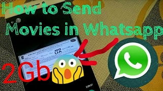 Download Send Full Movies in Whatsapp