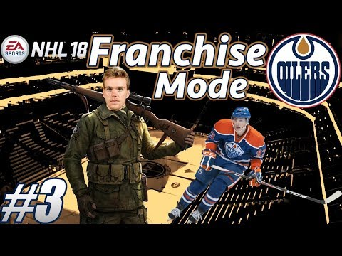 NHL 18 Franchise Mode - Edmonton Oilers #3 McDavid The Sniper?