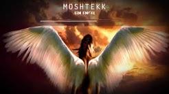 MoshTekk - EIN ENGEL