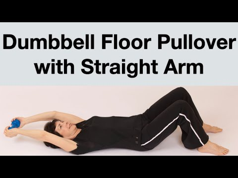 Floor Pullovers • Straight Arm Dumbbell Pullover on Floor