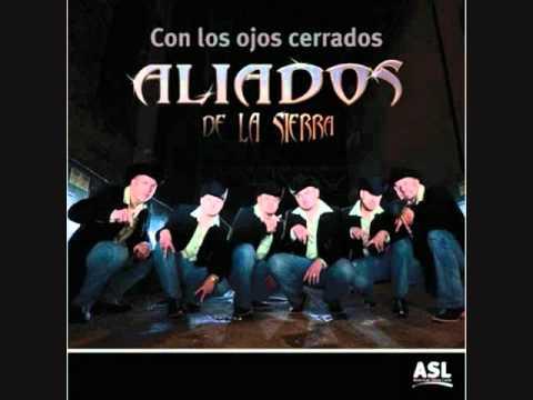 Aliados De La Sierra- Si La Ves