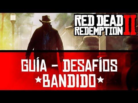 *GUÍA* COMPLETA - DESAFÍOS *BANDIDO* - RED DEAD REDEMPTION 2