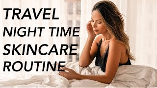 Night Time Skincare Products For Travel