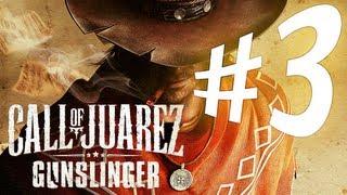Call of Juarez : Gunslinger - Parte 3: Inimigos Famosos! [ Detonado Playthrough em PT-BR ]