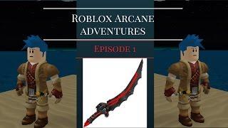 Roblox Arcane Adventures ep 1 Training