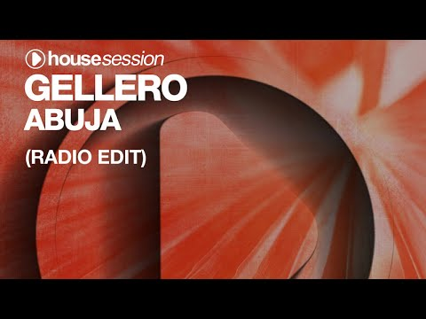 Gellero - Abuja (Radio Edit)