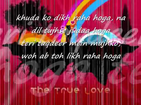 Khuda ko dikh raha hoga full song lyricsYouTube