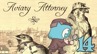 AVIARY ATTORNEY FINALE Part 14